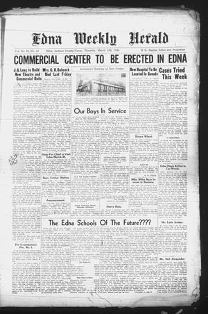 Primary view of object titled 'Edna Weekly Herald (Edna, Tex.), Vol. 39, No. 18, Ed. 1 Thursday, March 14, 1946'.