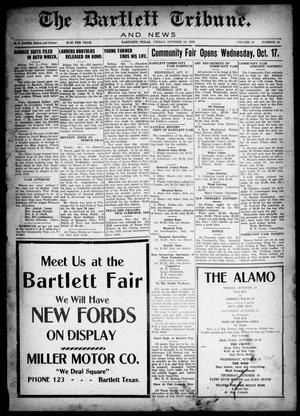 Primary view of object titled 'The Bartlett Tribune and News (Bartlett, Tex.), Vol. 43, No. 14, Ed. 1, Friday, October 12, 1928'.