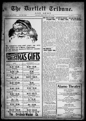 The Bartlett Tribune and News (Bartlett, Tex.), Vol. 43, No. 24, Ed. 1, Friday, December 21, 1928