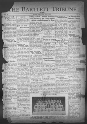 Primary view of object titled 'The Bartlett Tribune and News (Bartlett, Tex.), Vol. 46, No. 33, Ed. 1, Friday, April 7, 1933'.