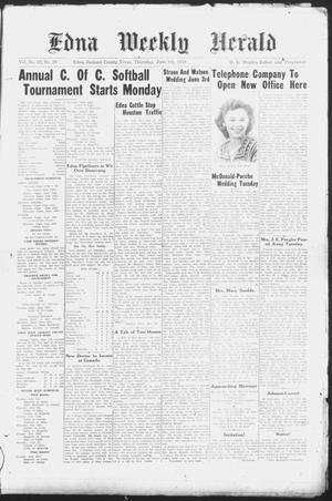 Primary view of object titled 'Edna Weekly Herald (Edna, Tex.), Vol. 42, No. 29, Ed. 1 Thursday, June 9, 1949'.