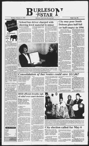 Primary view of object titled 'Burleson Star (Burleson, Tex.), Vol. 30, No. 36, Ed. 1 Monday, February 13, 1995'.