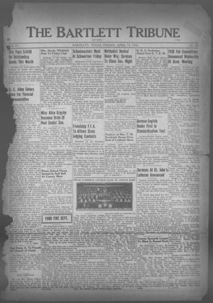 Primary view of object titled 'The Bartlett Tribune and News (Bartlett, Tex.), Vol. 51, No. 30, Ed. 1, Friday, April 15, 1938'.