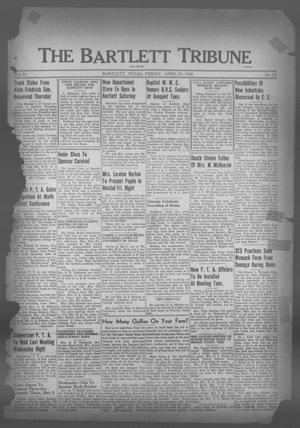 Primary view of object titled 'The Bartlett Tribune and News (Bartlett, Tex.), Vol. 51, No. 32, Ed. 1, Friday, April 29, 1938'.