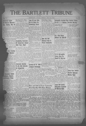 Primary view of object titled 'The Bartlett Tribune and News (Bartlett, Tex.), Vol. 51, No. 35, Ed. 1, Friday, May 20, 1938'.