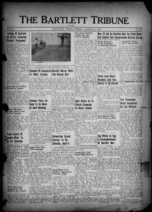 Primary view of object titled 'The Bartlett Tribune and News (Bartlett, Tex.), Vol. 53, No. 27, Ed. 1, Friday, March 22, 1940'.