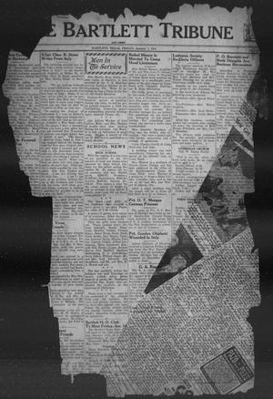 Primary view of object titled 'The Bartlett Tribune and News (Bartlett, Tex.), Vol. 57, No. 16, Ed. 1, Friday, January 7, 1944'.