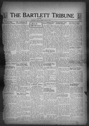 Primary view of object titled 'The Bartlett Tribune and News (Bartlett, Tex.), Vol. 57, No. 27, Ed. 1, Friday, March 31, 1944'.