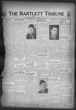 Primary view of object titled 'The Bartlett Tribune and News (Bartlett, Tex.), Vol. 57, No. 49, Ed. 1, Friday, September 1, 1944'.