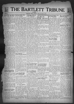 Primary view of object titled 'The Bartlett Tribune and News (Bartlett, Tex.), Vol. 58, No. 9, Ed. 1, Friday, November 24, 1944'.