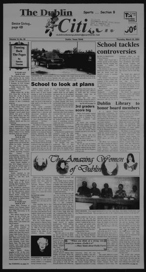 Primary view of object titled 'The Dublin Citizen (Dublin, Tex.), Vol. 14, No. 30, Ed. 1 Thursday, March 25, 2004'.