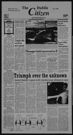 Primary view of object titled 'The Dublin Citizen (Dublin, Tex.), Vol. 15, No. 1, Ed. 1 Thursday, September 2, 2004'.