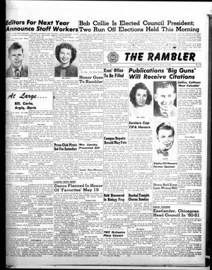 Primary view of object titled 'The Rambler (Fort Worth, Tex.), Vol. 22, No. 30, Ed. 1 Tuesday, May 9, 1950'.