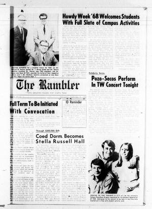 Primary view of object titled 'The Rambler (Fort Worth, Tex.), Vol. 43, No. 1, Ed. 1 Wednesday, September 18, 1968'.