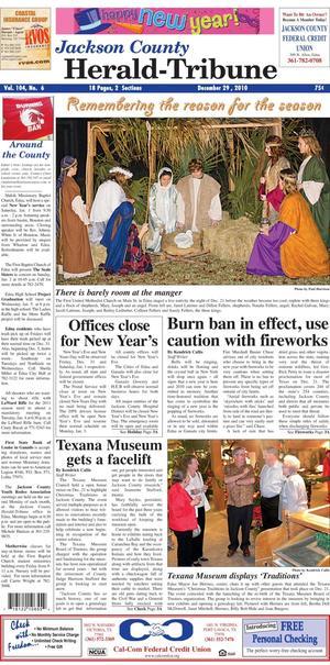 Jackson County Herald-Tribune (Edna, Tex.), Vol. 104, No. 6, Ed. 1 Wednesday, December 29, 2010