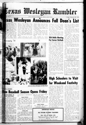 Primary view of object titled 'Texas Wesleyan Rambler (Fort Worth, Tex.), Vol. 46, No. 21, Ed. 1 Friday, February 25, 1972'.