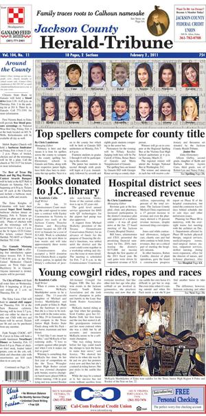 Jackson County Herald-Tribune (Edna, Tex.), Vol. 104, No. 11, Ed. 1 Wednesday, February 2, 2011