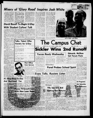 Primary view of object titled 'The Campus Chat (Denton, Tex.), Vol. 47, No. 54, Ed. 1 Friday, May 8, 1964'.