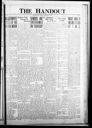 The Handout (Fort Worth, Tex.), Vol. 6, No. 3, Ed. 1 Thursday, November 10, 1921