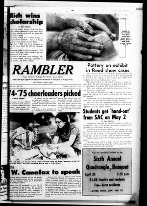 Primary view of object titled 'Rambler (Fort Worth, Tex.), Vol. 48, No. 24, Ed. 1 Tuesday, April 30, 1974'.
