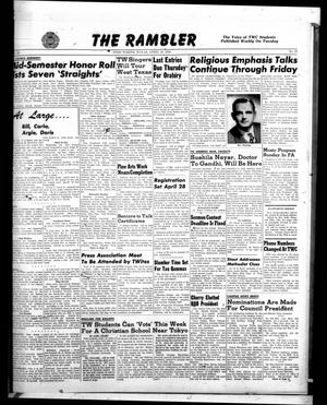 Primary view of object titled 'The Rambler (Fort Worth, Tex.), Vol. 22, No. 27, Ed. 1 Tuesday, April 18, 1950'.