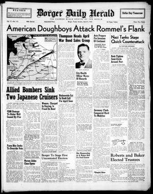 Borger Daily Herald (Borger, Tex.), Vol. 17, No. 113, Ed. 1 Sunday, April 4, 1943