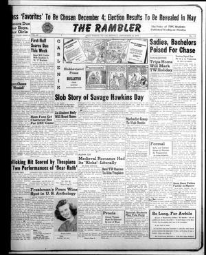 Primary view of object titled 'The Rambler (Fort Worth, Tex.), Vol. 20, No. 11, Ed. 1 Monday, November 24, 1947'.
