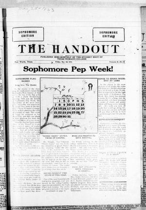 Primary view of object titled 'The Handout (Fort Worth, Tex.), Vol. 8, No. 14, Ed. 1 Friday, May 4, 1923'.