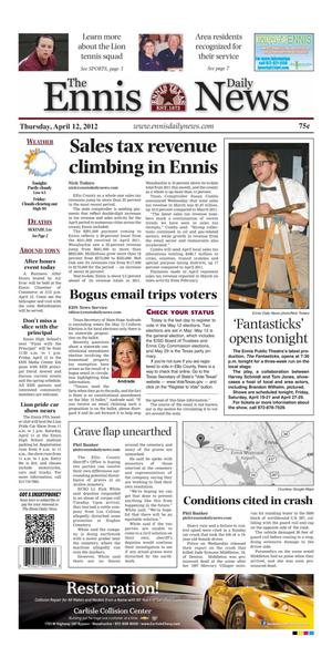 Primary view of object titled 'The Ennis Daily News (Ennis, Tex.), Ed. 1 Thursday, April 12, 2012'.