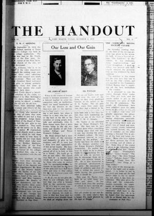 Primary view of object titled 'The Handout (Fort Worth, Tex.), Vol. 4, No. 1, Ed. 1 Saturday, October 4, 1919'.