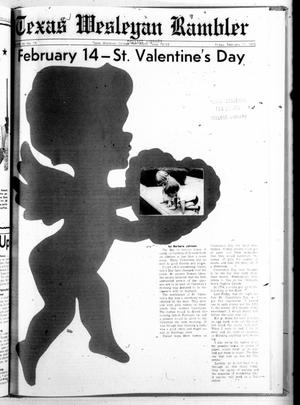 Primary view of object titled 'Texas Wesleyan Rambler (Fort Worth, Tex.), Vol. 46, No. 19, Ed. 1 Friday, February 11, 1972'.