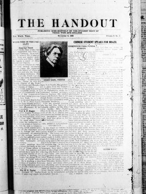 Primary view of object titled 'The Handout (Fort Worth, Tex.), Vol. 8, No. 3, Ed. 1 Thursday, November 2, 1922'.