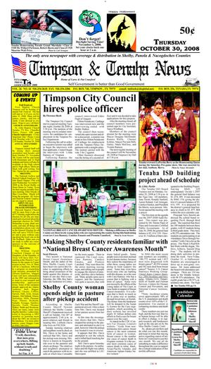 Primary view of object titled 'Timpson & Tenaha News (Timpson, Tex.), Vol. 26, No. 44, Ed. 1 Thursday, October 30, 2008'.