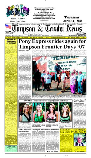Primary view of object titled 'Timpson & Tenaha News (Timpson, Tex.), Vol. 25, No. 23, Ed. 1 Thursday, June 14, 2007'.