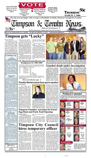Primary view of object titled 'Timpson & Tenaha News (Timpson, Tex.), Vol. 21, No. 9, Ed. 1 Thursday, March 2, 2006'.
