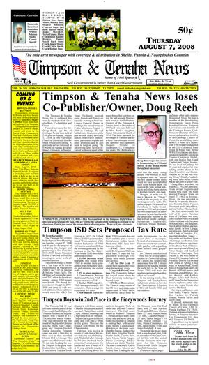 Primary view of object titled 'Timpson & Tenaha News (Timpson, Tex.), Vol. 26, No. 31, Ed. 1 Thursday, August 7, 2008'.