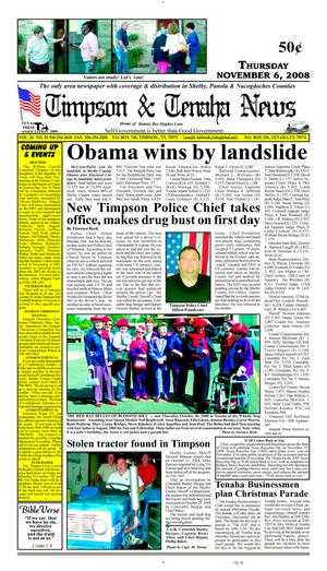Primary view of object titled 'Timpson & Tenaha News (Timpson, Tex.), Vol. 26, No. 45, Ed. 1 Thursday, November 6, 2008'.