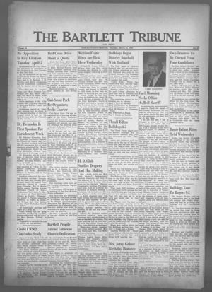Primary view of object titled 'The Bartlett Tribune and News (Bartlett, Tex.), Vol. 73, No. 21, Ed. 1, Thursday, March 31, 1960'.