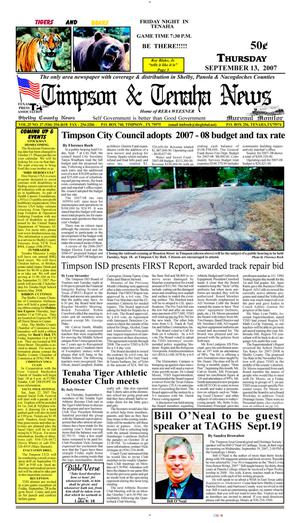 Primary view of object titled 'Timpson & Tenaha News (Timpson, Tex.), Vol. 25, No. 37, Ed. 1 Thursday, September 13, 2007'.