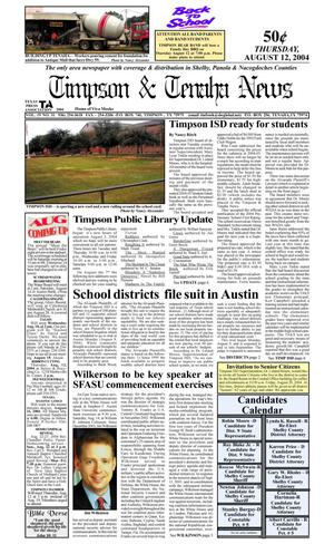 Primary view of object titled 'Timpson & Tenaha News (Timpson, Tex.), Vol. 19, No. 31, Ed. 1 Thursday, August 12, 2004'.