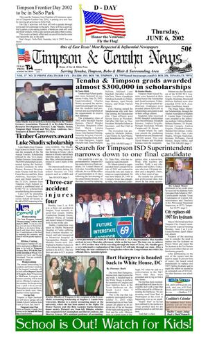 Primary view of Timpson & Tenaha News (Timpson, Tex.), Vol. 17, No. 21, Ed. 1 Thursday, June 6, 2002