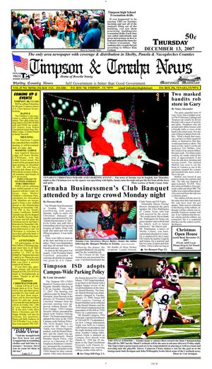 Primary view of object titled 'Timpson & Tenaha News (Timpson, Tex.), Vol. 25, No. 50, Ed. 1 Thursday, December 13, 2007'.