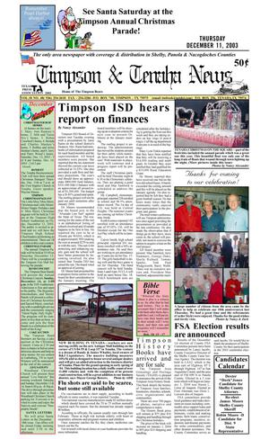 Primary view of object titled 'Timpson & Tenaha News (Timpson, Tex.), Vol. 18, No. 48, Ed. 1 Thursday, December 11, 2003'.