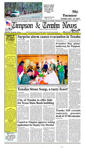Primary view of object titled 'Timpson & Tenaha News (Timpson, Tex.), Vol. 23, No. 8, Ed. 1 Thursday, February 22, 2007'.
