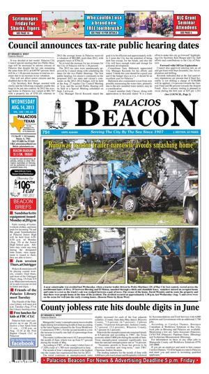 Primary view of object titled 'Palacios Beacon (Palacios, Tex.), Vol. 106, No. 33, Ed. 1 Wednesday, August 14, 2013'.