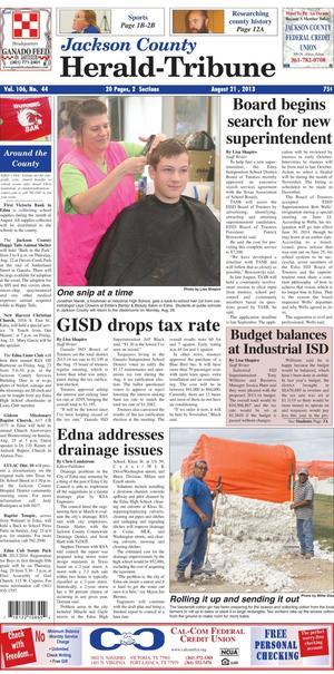 Jackson County Herald-Tribune (Edna, Tex.), Vol. 106, No. 44, Ed. 1 Wednesday, August 21, 2013