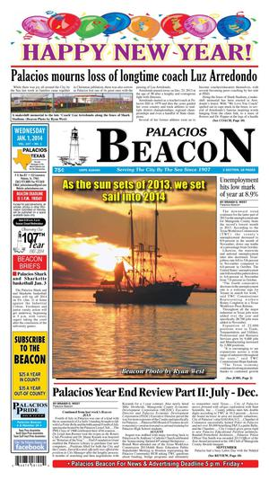 Primary view of object titled 'Palacios Beacon (Palacios, Tex.), Vol. 107, No. 1, Ed. 1 Wednesday, January 1, 2014'.