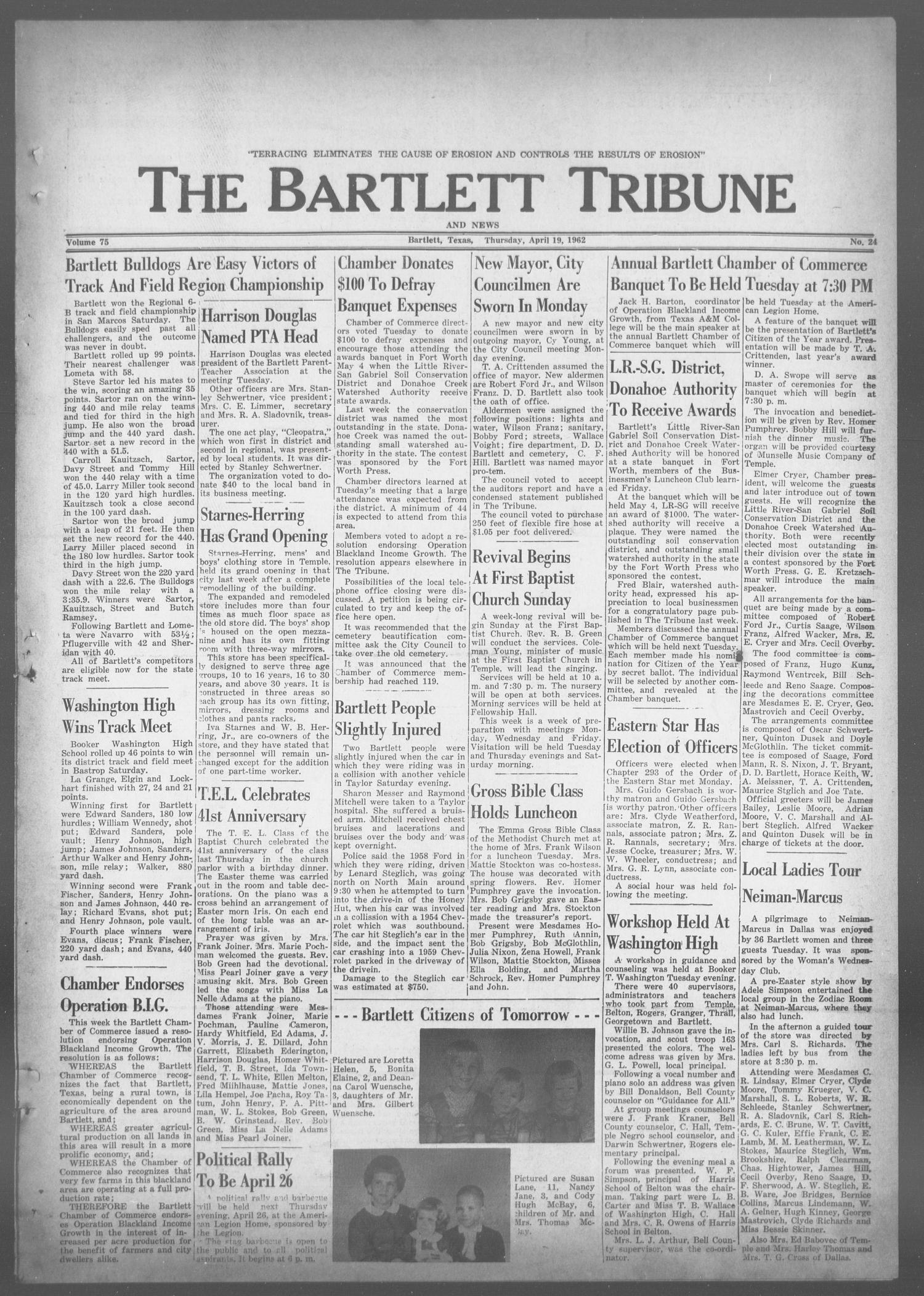 The Bartlett Tribune and News (Bartlett, Tex.), Vol. 75, No. 24, Ed. 1, Thursday, April 19, 1962                                                                                                      [Sequence #]: 1 of 8
