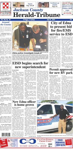 Jackson County Herald-Tribune (Edna, Tex.), Vol. 106, No. 40, Ed. 1 Wednesday, July 24, 2013