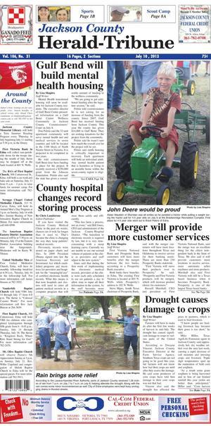 Jackson County Herald-Tribune (Edna, Tex.), Vol. 106, No. 31, Ed. 1 Wednesday, July 10, 2013